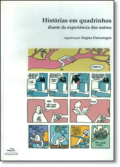 Histórias em Quadrinhos: Diante da Experiência dos Outros, livro de Regina Dalcastagné