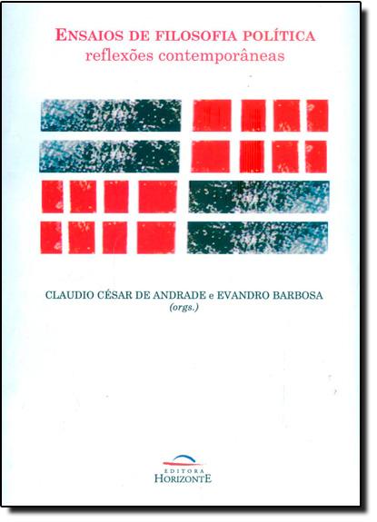 Ensaios de Filosofia Política, livro de Claudio César de Andrade