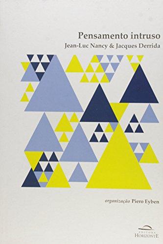 Pensamento Intruso: Jean - Luc Nancy & Jacques Derrida, livro de Piero Eyben