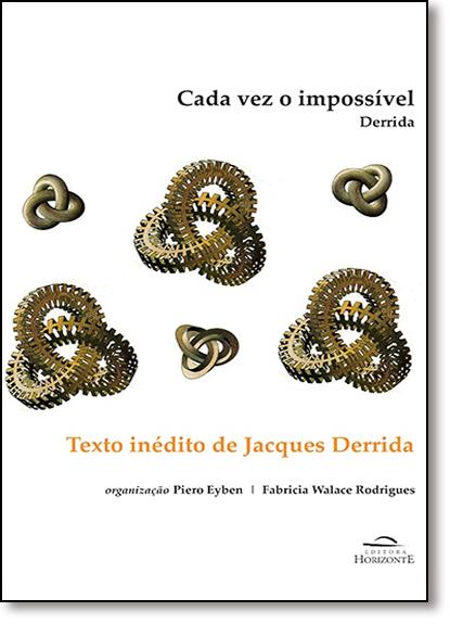 Cada Vez o Impossível: Derrida, livro de Piero Eyben