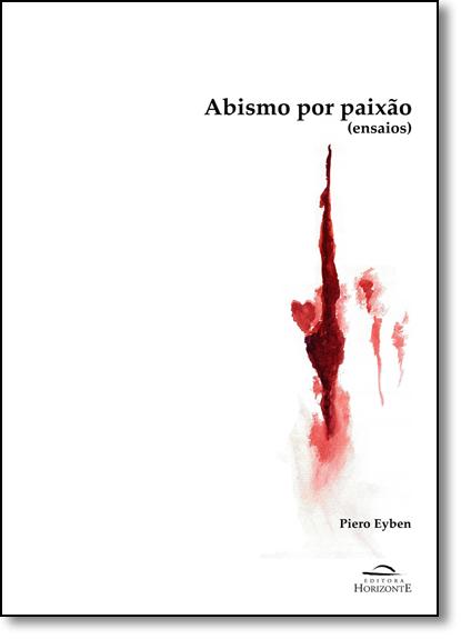 Abismo Por Paixão, livro de Piero Eyben