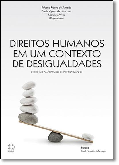 Direitos Humanos Em Um Contexto de Desigualdades, livro de Roberto Ribeiro de Almeida