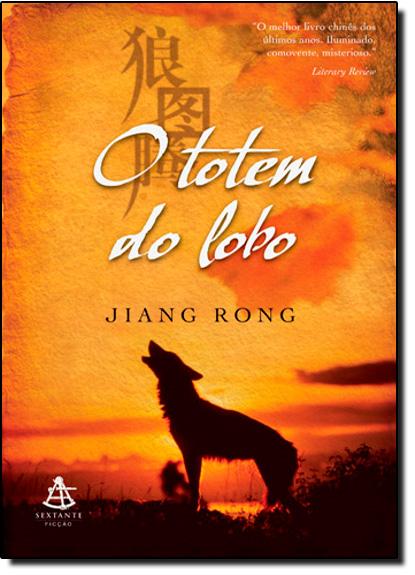 Totem do Lobo, O, livro de Jiang Rong