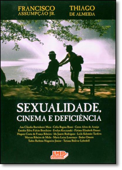 Sexualidade, Cinema e Deficiência, livro de Francisco Baptista Assumpção Júnior