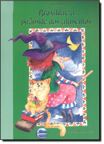 Bruxilda e a Pirâmide dos Alimentos, livro de Arlette Piai