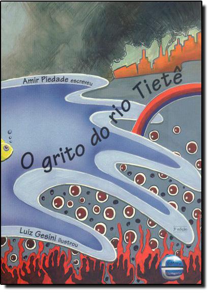 Grito do Rio Tietê, O, livro de Amir Piedade
