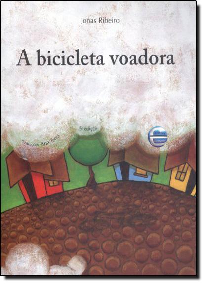 Bicicleta Voadora, A, livro de Jonas Ribeiro
