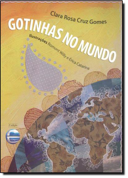 Gotinhas no Mundo, livro de Clara Rosa Cruz Gomes