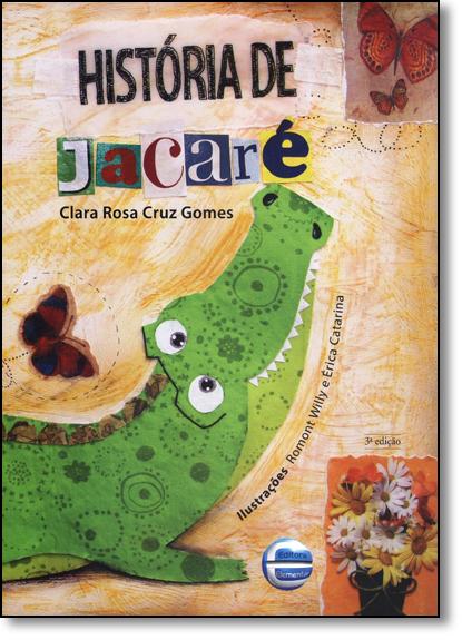 História de Jacaré, livro de Clara Rosa Cruz Gomes