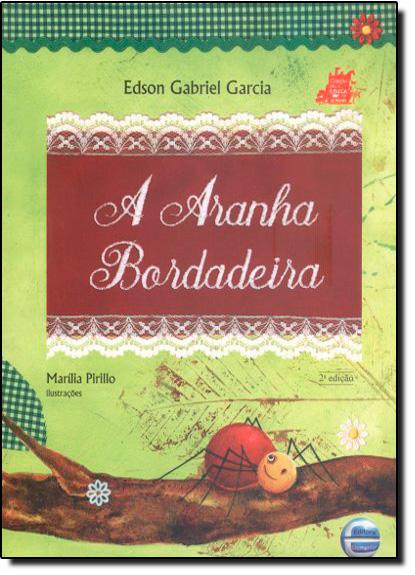 Aranha Bordadeira, A, livro de Edson Gabriel Garcia