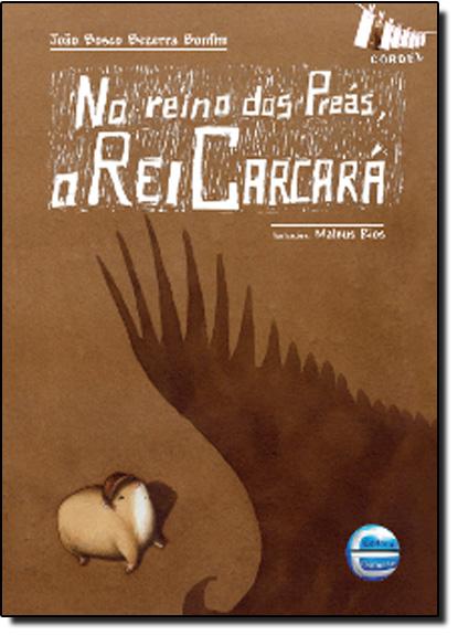 NO REINO DOS PREAS, O REI CARCARA, livro de BONFIM