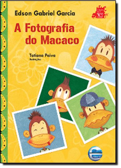 Fotografia Do Macaco, A, livro de Edson Gabriel Garcia