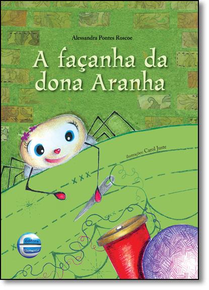 Façanha da Dona Aranha, A, livro de Alessandra Pontes Roscoe