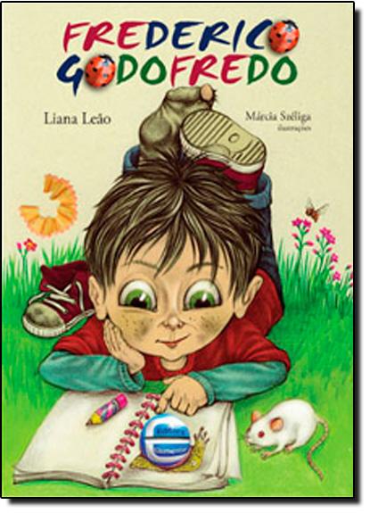 Frederico Godofredo, livro de Liana Leão