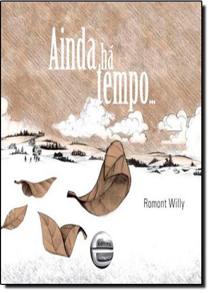 Ainda Há Tempo..., livro de Romont Willy