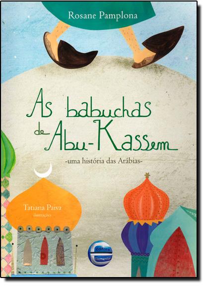 Babuchas de Abu-kassem, As, livro de Rosane Pamplona