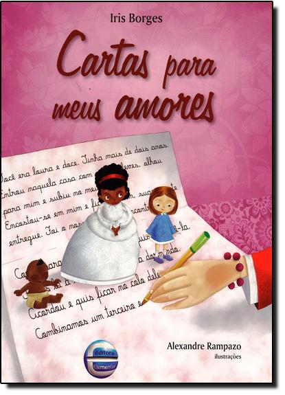 Cartas Para Meus Amores, livro de Iris Borges