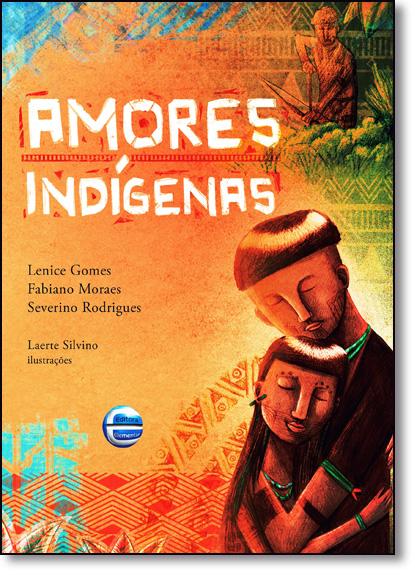 Amores Indígenas, livro de Lenice Gomes