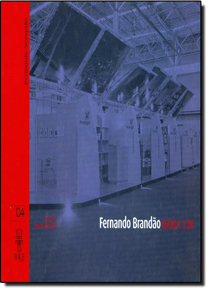 Espaços Promocionais: Escala 1:20 - Fernando Brandão, livro de Fernando Serapião