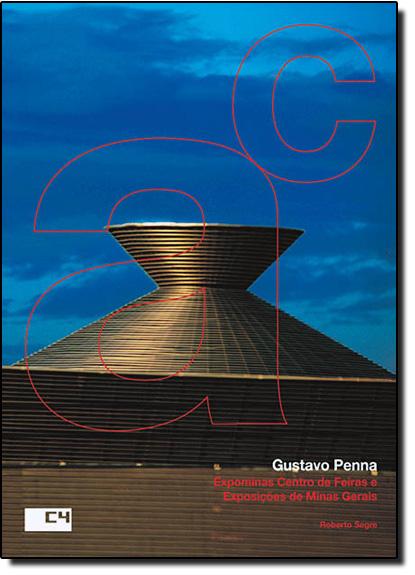 Expominas Centro de Feiras e Exposições de Minas Gerais - Gustavo Penna, livro de Roberto Segre