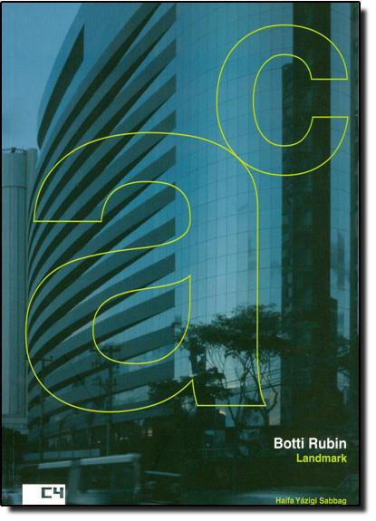 Edifícios Corporativos: Landmark: Botti Rubin, livro de Haifa Yázigi Sabbag