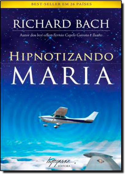 Hipnotizando Maria, livro de Richard Bach