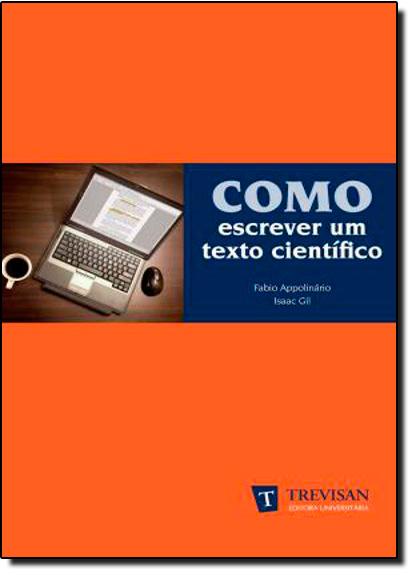 Como Escrever Um Texto Científico, livro de Fabio Appolinário
