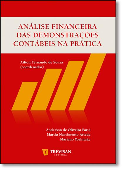 Análise Financeira das Demonstrações Contábeis na Prática, livro de Ailton Fernando de Souza