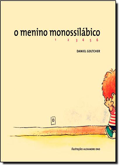 Menino Monossilábico, O, livro de Daniel Goltcher