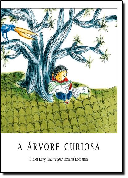 Árvore Curiosa, A, livro de Didier Lévy