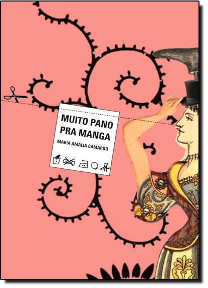 Muito Pano Pra Manga, livro de Maria Amália Camargo