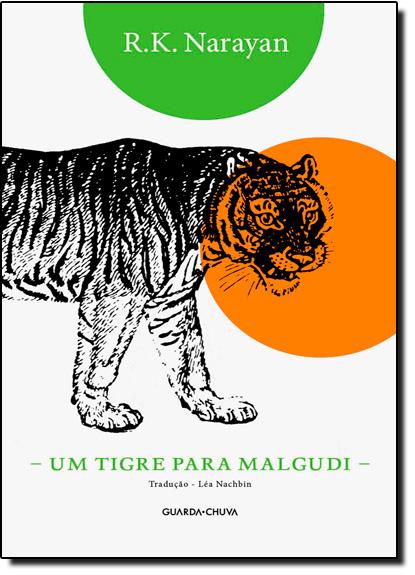 Tigre Para Malgudi, Um, livro de Rasipuram Krishnaswami Narayan
