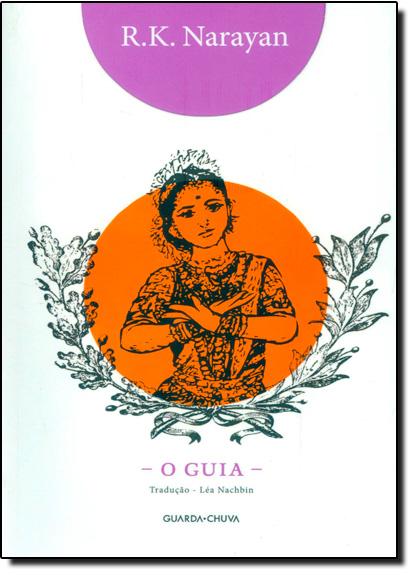 Guia, o, livro de Rasipuram Krishnaswami Narayan