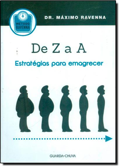 De Z a A - Estratégias Para Emagrecer, livro de Maximo Revenna