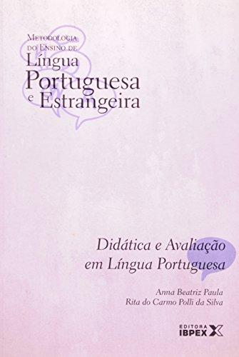 DIDÁTICA E AVALIAÇÃO EM LINGUA PORTUGUESA - VOL 02, livro de