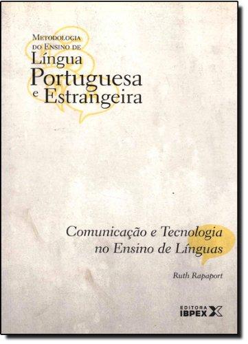 COMUNICAÇÃO E TECNOLOGIA NO ENSINO DE LINGUAS - VOL 08, livro de