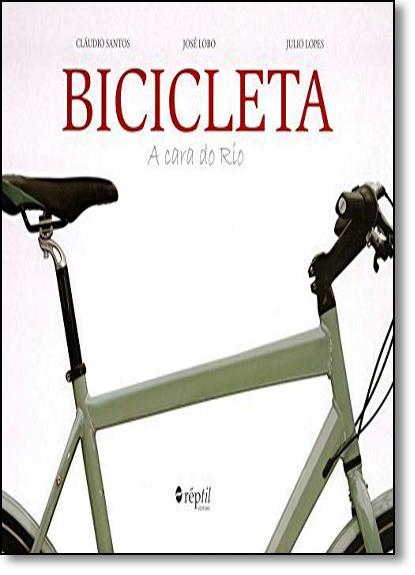 Bicicleta: A Cara do Rio, livro de Cláudio Santos
