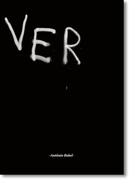 Ver, livro de Antonio Bokel