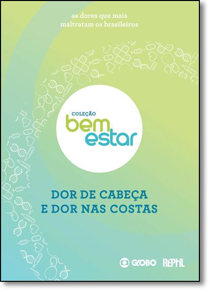 Doenças Que Mais Maltratam Os Brasileiros, As - Coleção Bem Estar, livro de Sibelle Pedral