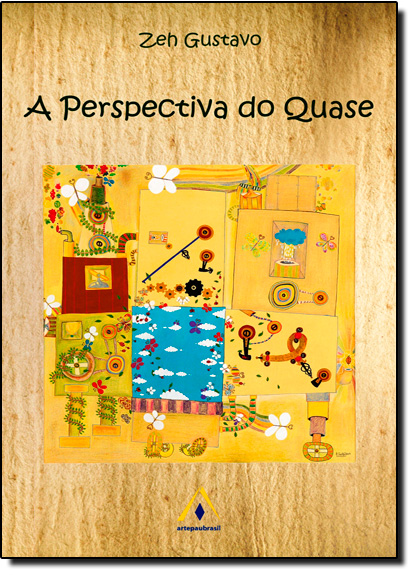 Perspectiva do Quase, A, livro de Zeh Gustavo