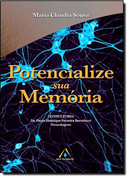 Potencialize Sua Memória, livro de Maria Cláudia Sousa