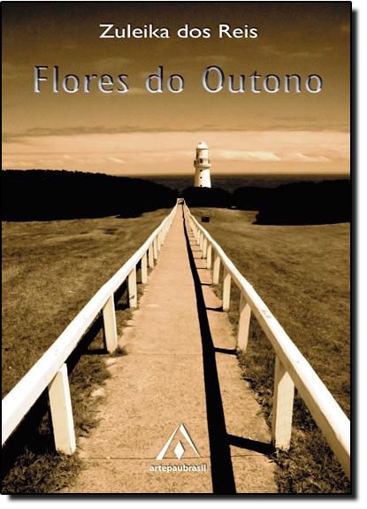 Flores Do Outono, livro de Zuleika dos Reis
