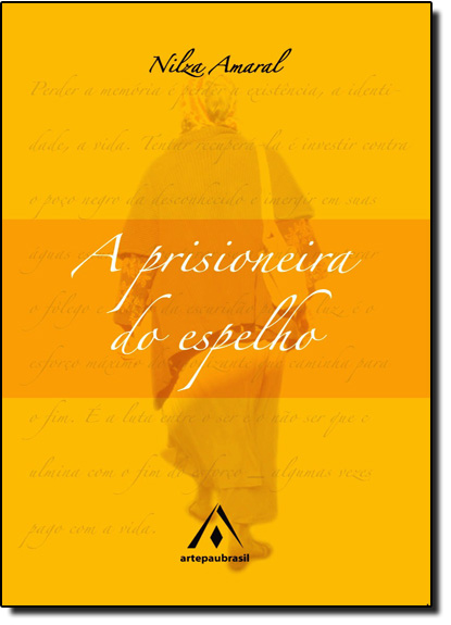 Prisioneira do Espelho, A, livro de Nilza Amaral