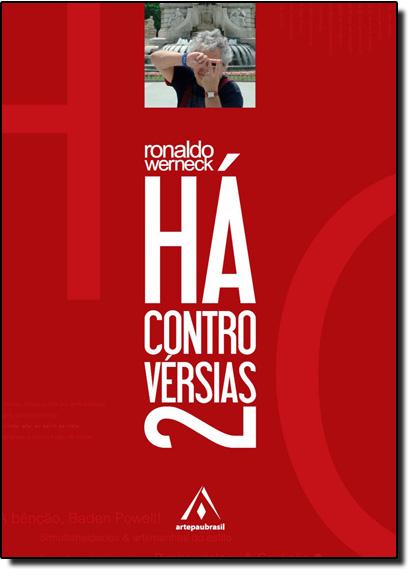 Há Controvérsias Volume 2, livro de Ronaldo Werneck
