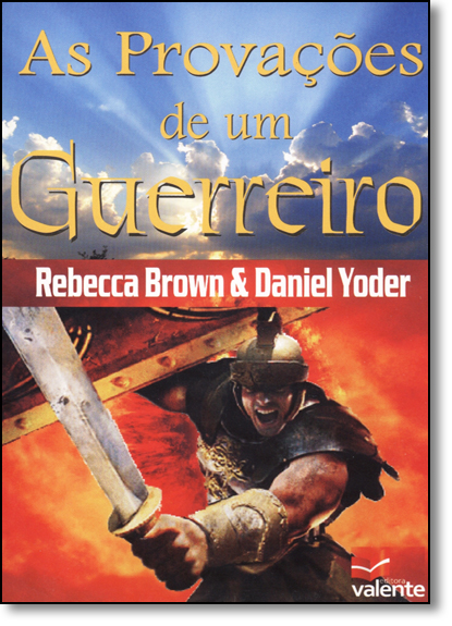 Provações de um Guerreiro, As, livro de Rebecca Brown