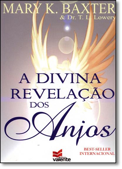 Divina Revelação dos Anjos, A, livro de Mary K. Baxter