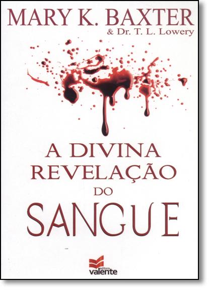 Divina Revelação do Sangue, A, livro de Mary K. Baxter