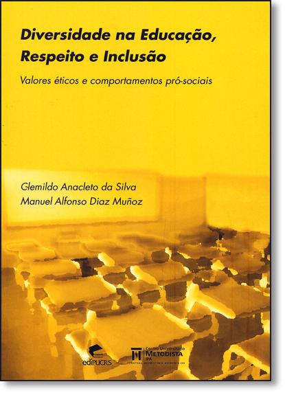 Diversidade Na Educação, Respeito E Inclusão, livro de Clemildo Anacleto da Silva