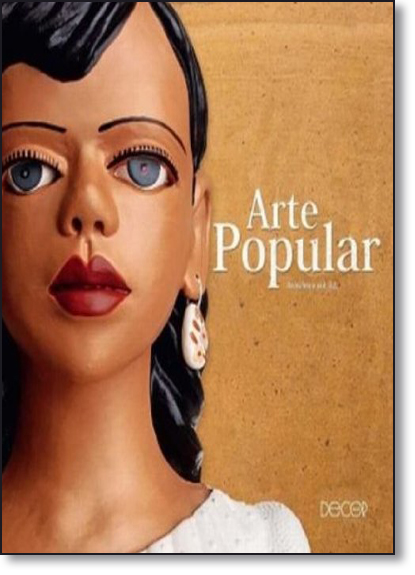 Arte Popular Brasileira - Book - Vol.2, livro de Ana Cristina Mancussi