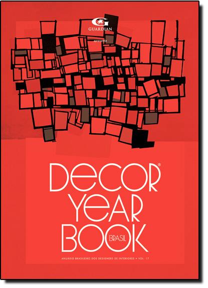 Decor Year Book Brasil - Vol.17, livro de Antonio Carlos Gouveia Júnior